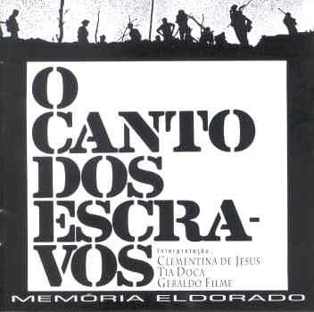 1982OCantoDosEscravos
