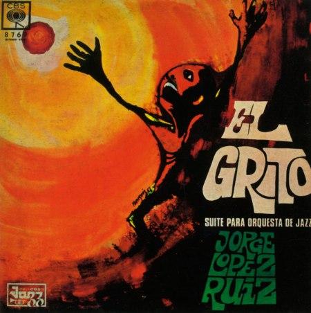 1967JorgeLopezRuizElGrito